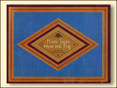 Plain Tales from the Raj, Allen, Charles