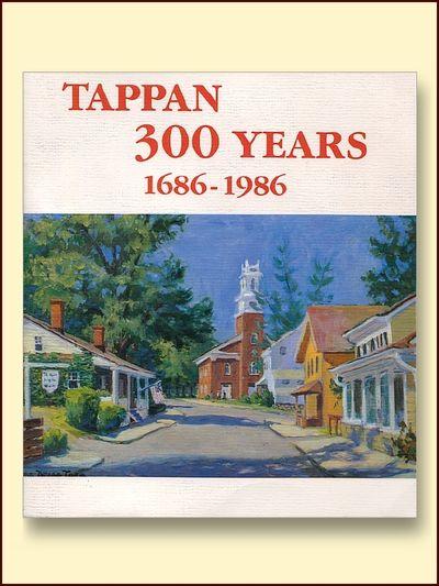 Tappan 300 Years 1686 - 1986