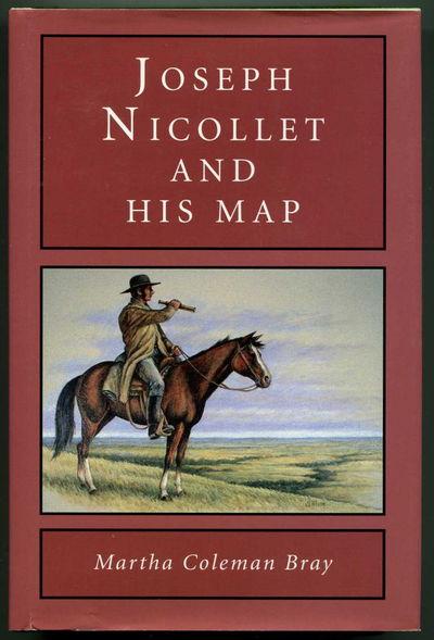 Joseph Nicollet and His Map, Bray, Martha Coleman