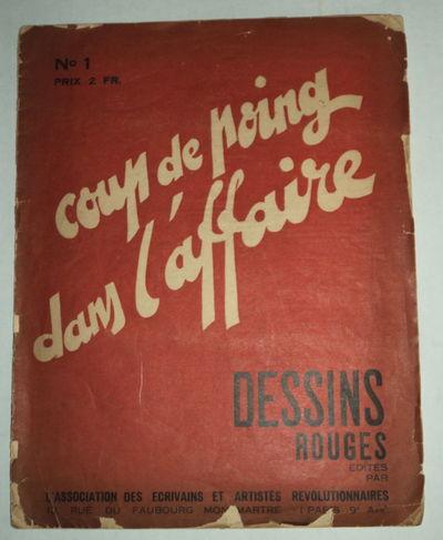 COUP DE POING DANS L'AFFAIRE: DESSINS ROUGE. No 1., (Association des Ecrivains et Artistes Revolutionaires).