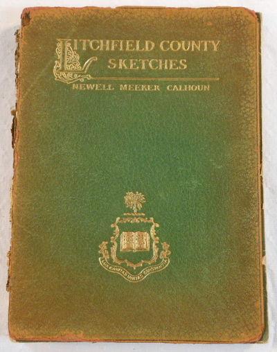 Litchfield County Sketches, Calhoun, Newell Meeker