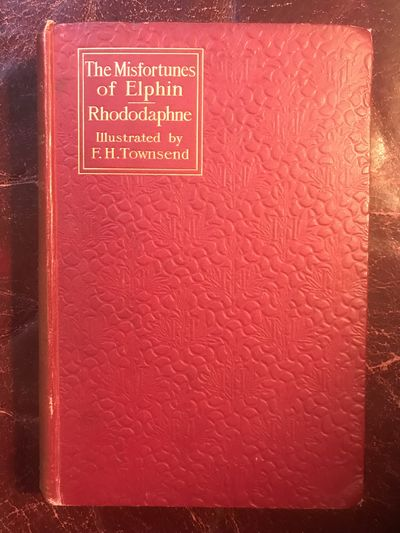 Image for The Misfortunes of Elphin And Rhododaphne Illustrated By F.H. Townsend