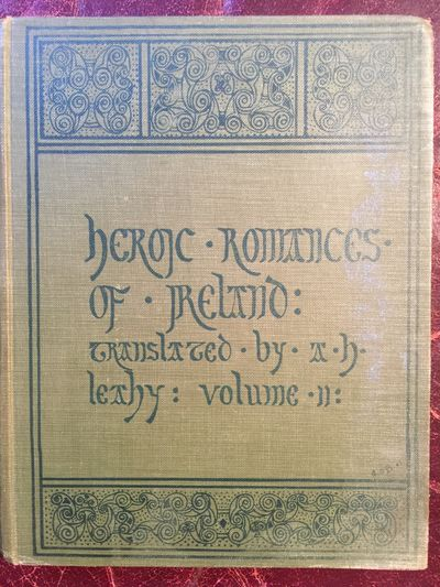 Heroic Romances Of Ireland Translated Into English Prose And Verse In Two Volumes Original 1905  Hardcover Set, A.H. Leahy