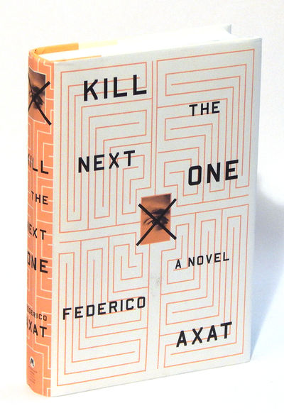 Kill the Next One, Axat, Federico