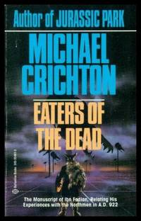 an analysis of themes in eaters of the dead by michael crichton
