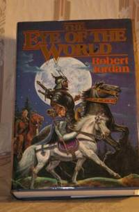The Eye of the World by Jordan, Robert - 1990 - from The Book Closet and Biblio.com