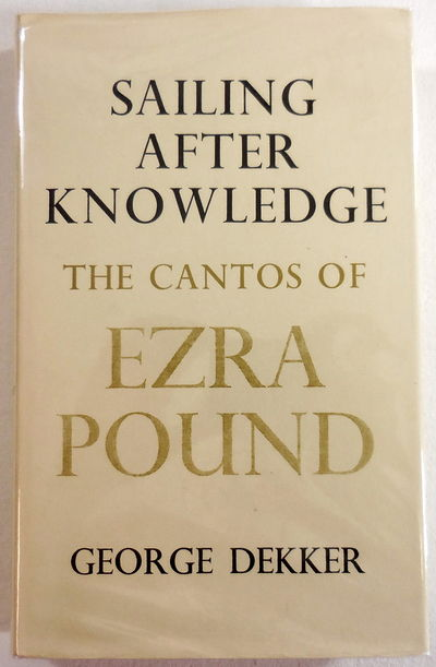 Image for Sailing After Knowledge: The Cantos of Ezra Pound
