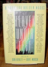 Heaven Is Under Our Feet: A Book for Walden Woods