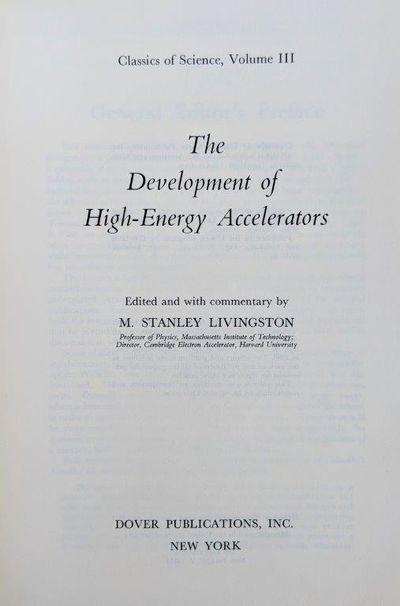 Image for The Development of High-Energy Accelerators.