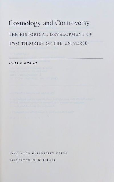 Image for Cosmology and Controversy; The Historical Development of Two Theories of The Universe.