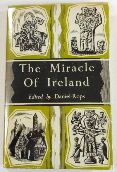 The Miracle of Ireland, Edited By Daniel-Rops