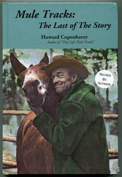 Mule Tracks: The Last of the Story, Copenhaver, Howard