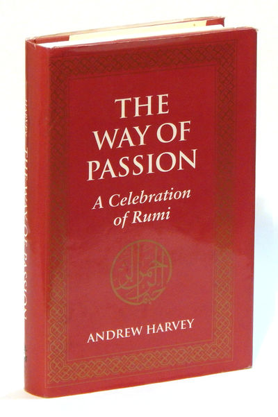 The Way of Passion: A Celebration of Rumi, Harvey, Andrew