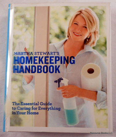 Martha Stewart's Homekeeping Handbook: The Essential Guide to Caring for Everything in Your Home, Stewart, Martha Morley