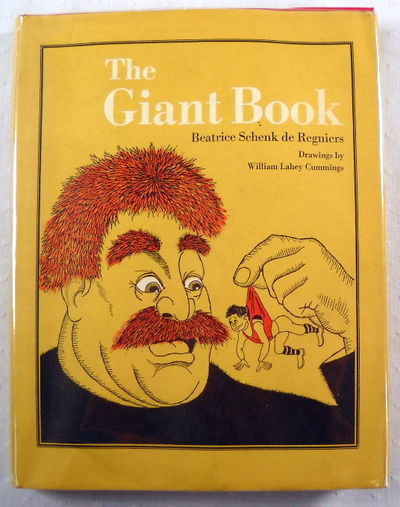 The Giant Book, Beatrice Schenk De Regniers.  Illustrated By William Lahey Cummings