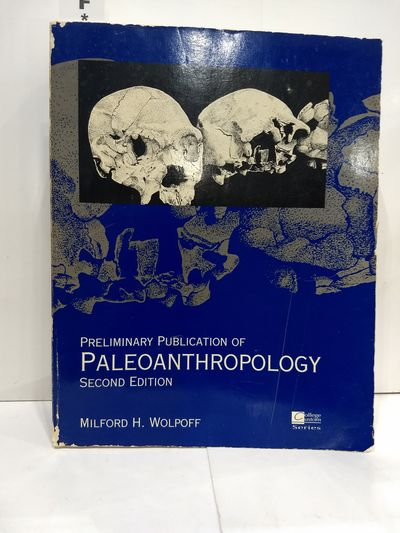 Image for Preliminary Publication of Paleoanthropology Second Edition