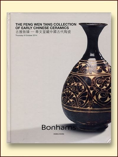 The Feng Wen Tang Collection of Early Chinese Ceramics