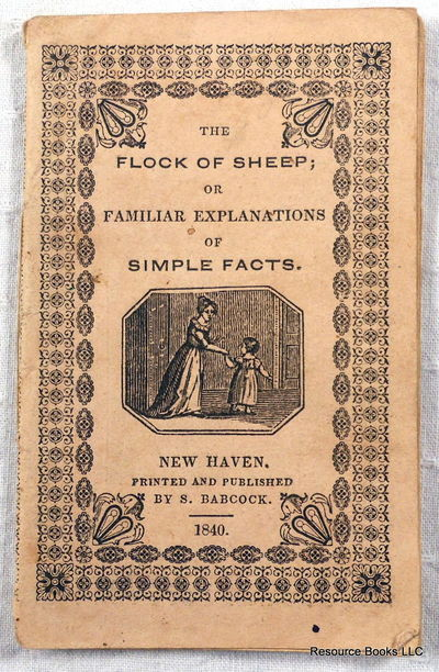 The Flock of Sheep; or Familiar Explanation of Simple Facts, Chapbook.  S. Babcock - Babcock's Toy Books