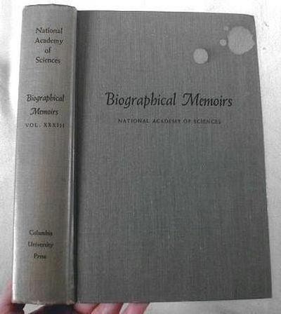 Image for Biographical Memoirs, Volume XXXIII [Vol. 33], National Academy of Sciences