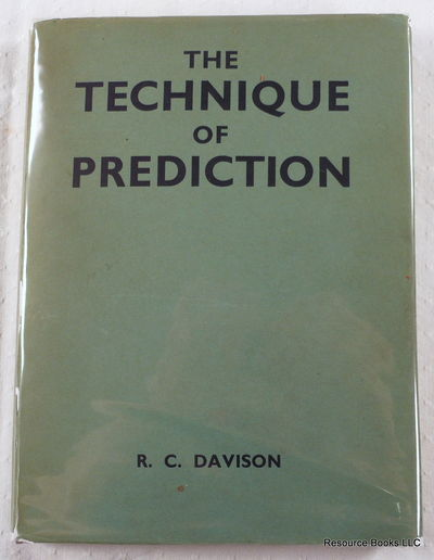 The Technique of Prediction: The New Complete System of Secondary Directing, Davison, R. C.