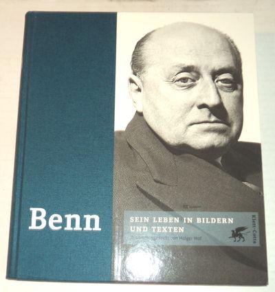BENN: Sein Leben in Bildern und Texten. Zusammengestellt von Holger Hof, (Benn, Gottfried). Hof, Holger