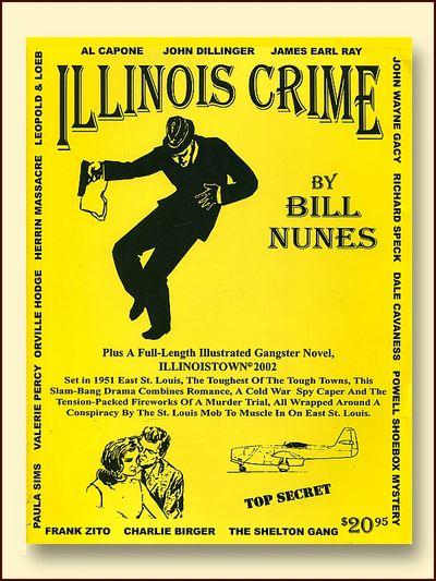 Illinois Crime Book, Bill Nunes