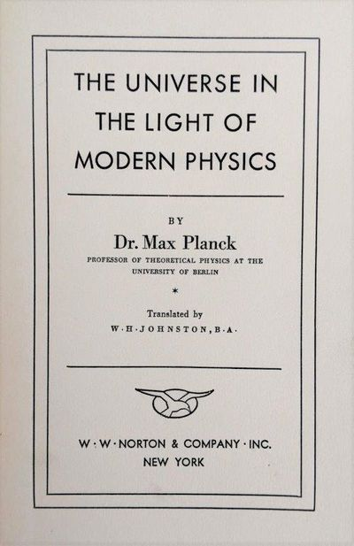 Image for The Universe in the Light of Modern Physics. Translated by W. H. Johnston.