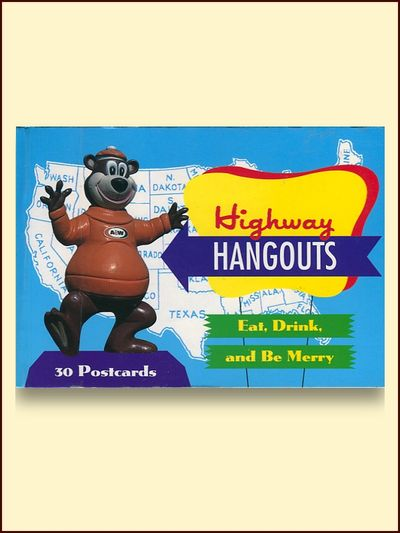 Highway Hangouts Eat Drink and Be Merry