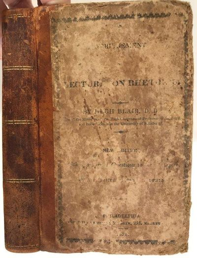 An Abridgement of Lectures on Rhetoric. New edition, with appropriate questions to each chapter by a teacher of Philadelphia., BLAIR, Hugh (1718-1800).