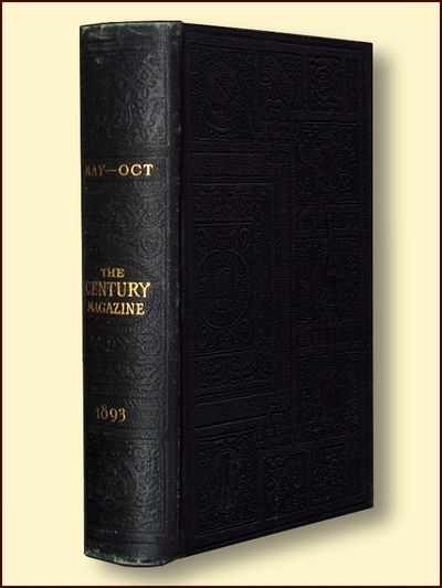 The Century Illustrated Monthly Magazine May-Oct 1893