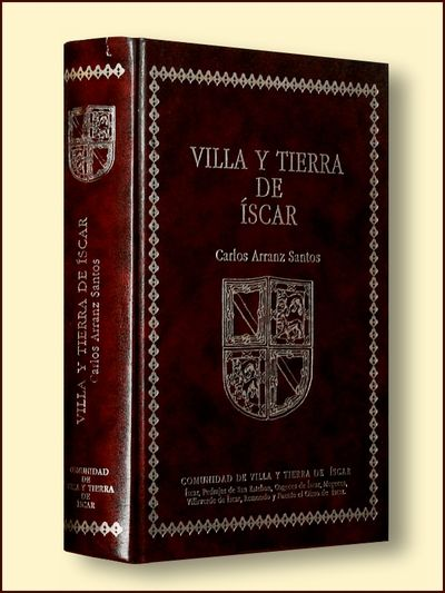 Villa y Tierra de Iscar, Santos, Carlos Arranz