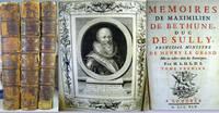 Memoires de Maximilien de Bethune, duc de Sully, Principal Ministre de Henry le Grand by Sully, Maximilien de Bethune, duc de (1560-1641)