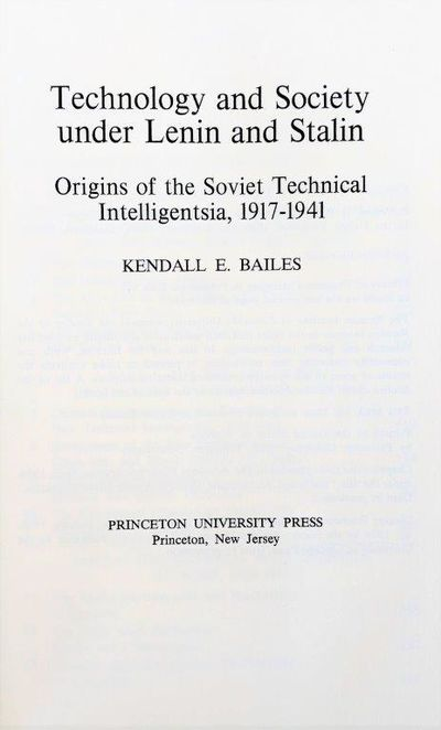 Image for Technology and Society under Lenin and Stalin: Origins of the Soviet Technical Intelligentsia, 1917-1941. Series: Studies of the Russian Institute, Columbia University.