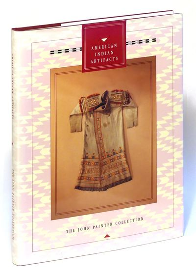 American Indian Artifacts: The John Painter Collection, Painter, John