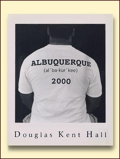 Albuquerque 2000, Hall, Douglas Kent