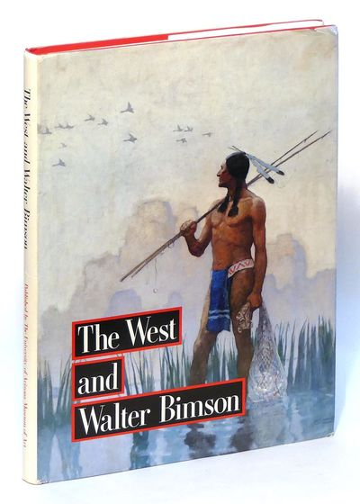 Image for The West and Walter Bimson: Paintings, Watercolors, Drawings and Sculpture Collected by Mr. Walter Reed Bimson
