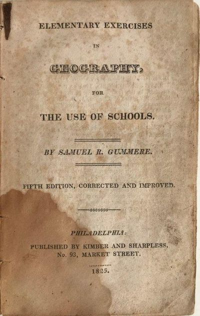 Elementary Exercises in Geography for the Use of Schools., GUMMERE, Samuel R. (1750-1825?).