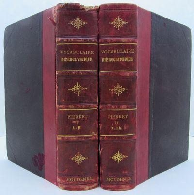 Image for Vocabulaire Hieroglyphique. Comprenant les mots de la langue, les noms  geographiques, divins, royaux et historiques, classes alphabetiquement.  Two volume set.