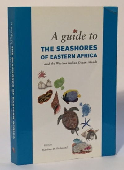 A Guide to the Seashores of Eastern Africa and the Western Indian Ocean Islands, Richmond, Matthew D. (ed)