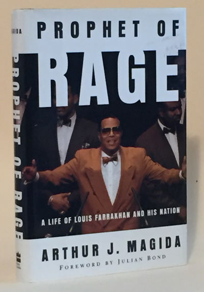Prophet of Rage: A Life of Louis Farrakhan and His Nation, Magida, Arthur J