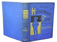 Adventures of Huckleberry Finn (Tom Sawyer's Comrade) by TWAIN, MARK - 1885 - from Bromer Booksellers and Biblio.com