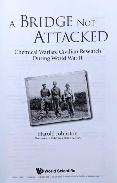 Image for A Bridge Not Attacked, Chemical Warfare Civilian Research during World War II.