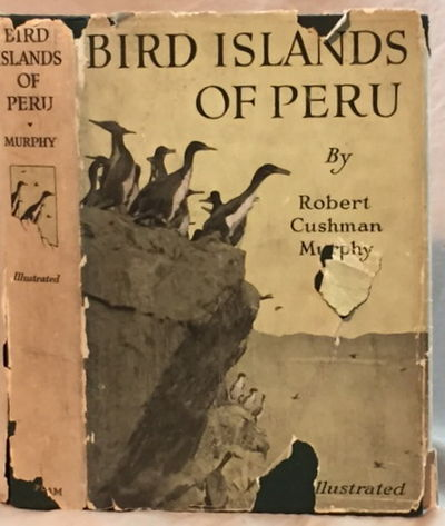 Bird Islands of Peru: The Record of a Sojourn on the West Coast