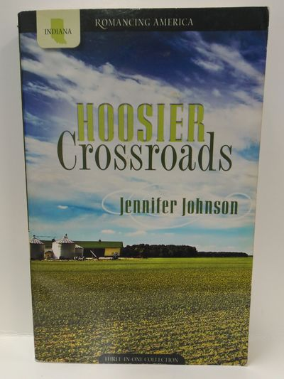 Image for Hoosier Crossroads: Pursuit of Goals Lead to Romance