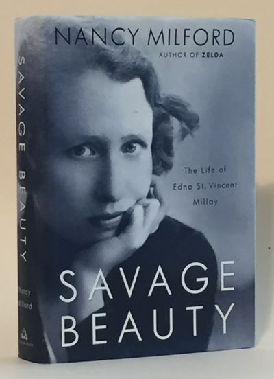 Savage Beauty: The Life of Edna St. Vincent Millay, Nancy Milford