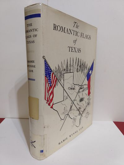 Image for The Romantic Flags of Texas