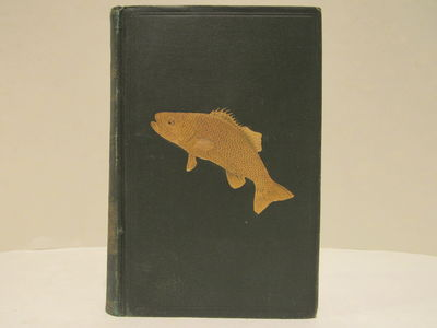 Image for Book of the Black Bass comprising its complete scientific and life history  together with a practical treatise on angling and fly fishing and a full  description of tools, tackle and implements