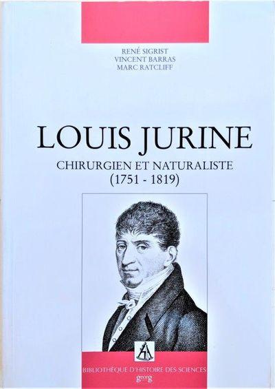 Image for Louis Jurine, Chirurgien et Naturaliste (1751-1819).