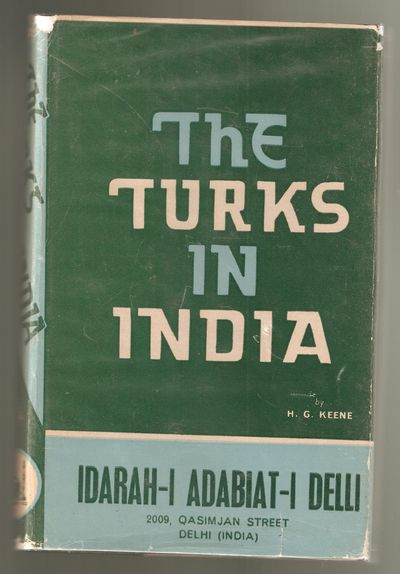 The Turks in India, Keene, H.G.