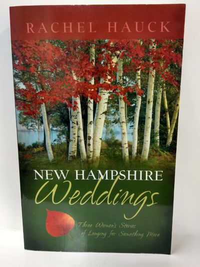 Image for New Hampshire Weddings: Three Women's Stories of Longing for Something More